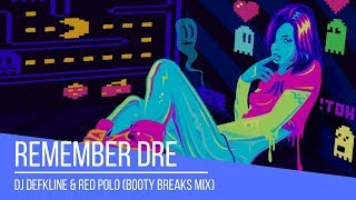 DJ Defkline Red Polo Remember Dre Booty Breaks Mix