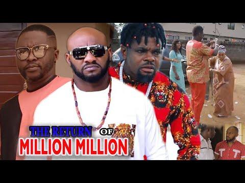 The Return Of Million Million Part 1&2 - Latest Yul Edochie, Onny Michael Nigerian Nollywood Movies