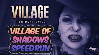 SUB 2 HOURS! | Resident Evil Village | Village of Shadows Speedrun | 1:56:46