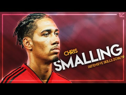 Chris Smalling - Manchester United ● Amazing Defensive Skills & Goals - 2018/19 HD