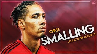 Chris smalling - manchester united ● amazing defensive skills & goals 2018/19 hd