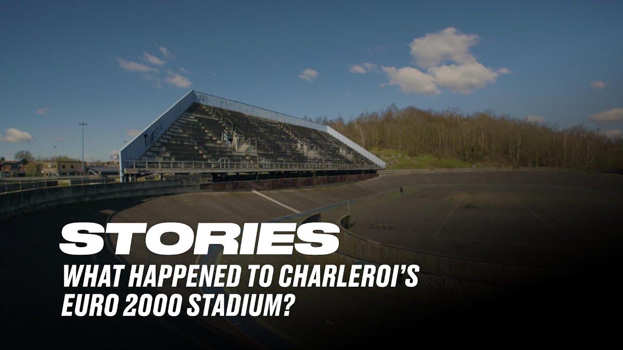 VIDEO // What happened to Charleroi's Euro 2000 stadium?