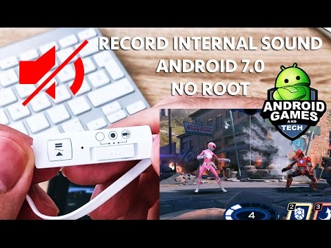how-to-record-android-gameplay-+-internal-audio-(2017)-on-android-7.0-or-newer-no-root