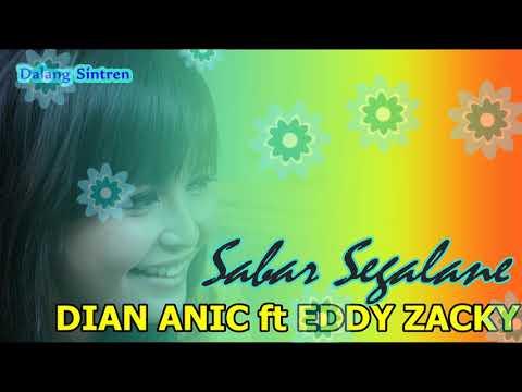 DIAN ANIC ft EDDY ZACKY - SABAR SEGALANE [Tarling Cirebonan]
