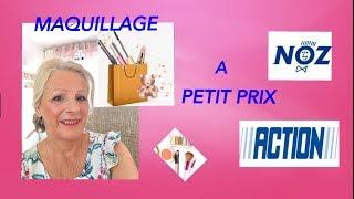 Maquillage Noz & Action ☞ Petit Prix 👛