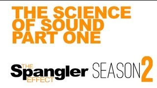 The Spangler Effect - The Science of Sound Part One Season Two Episodes 13 - 15 thumbnail