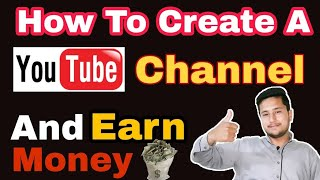 How To Create A Youtube Channel And Earn Money ? (Youtube Earning Course) Tutorial Part 4