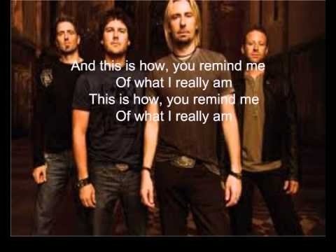 NickelBack How You Remind Me Lyrics