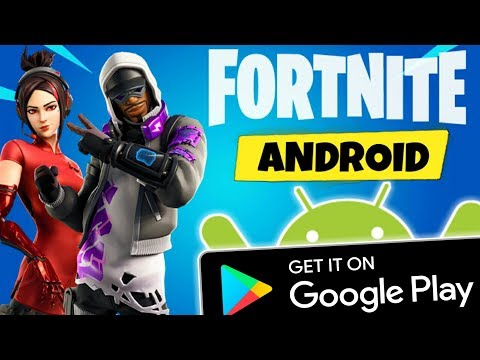 FORTNITE ANDROID - Get It Fortnite Mobile On GOOGLE PLAY STORE!