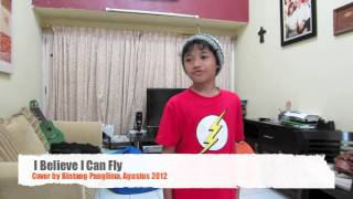 I Believe I Can Fly. Cover by Bintang Panglima