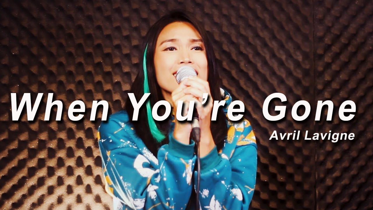 When You're Gone - Avril Lavigne    Cover by Gift