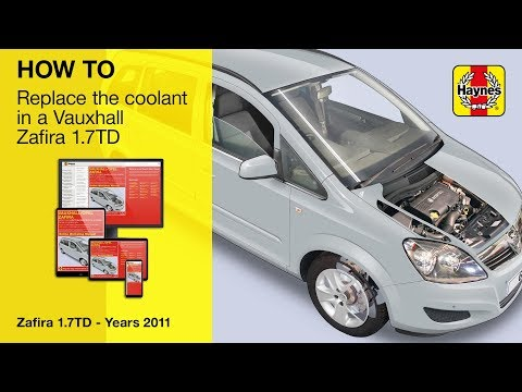 How to replace the coolant on a Vauxhall Zafira (2009-2014 petrol
