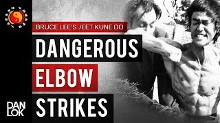 The 5 Most Dangerous Elbow Strikes - Bruce Lee's Jeet Kune Do
