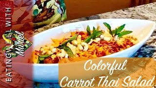 Colorful Carrot Thai Salad | Muriel Angot