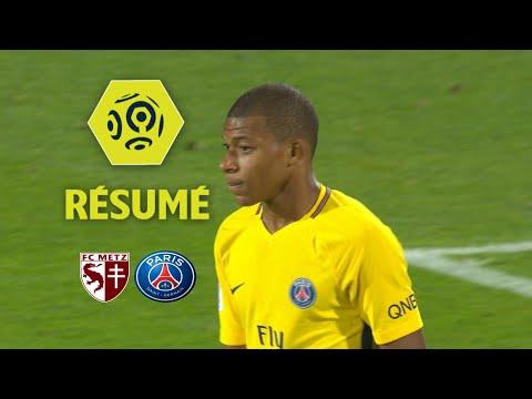 FC Metz - Paris Saint-Germain (1-5) - Résumé - (FCM - PSG) / 2017-18