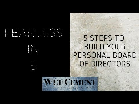 How to Build Your Personal Board of Directors: Fearless in 5