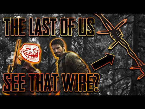 The Last of Us: Remastered - See That Wire?