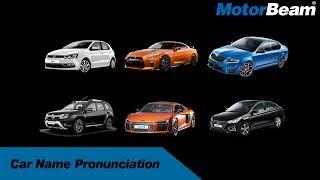 Pronouncing Car Names - How Indians Do It? | MotorBeam