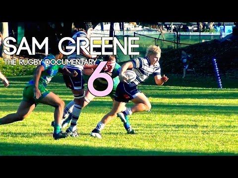 Sam Greene: The Rugby Documentary | Episode 6