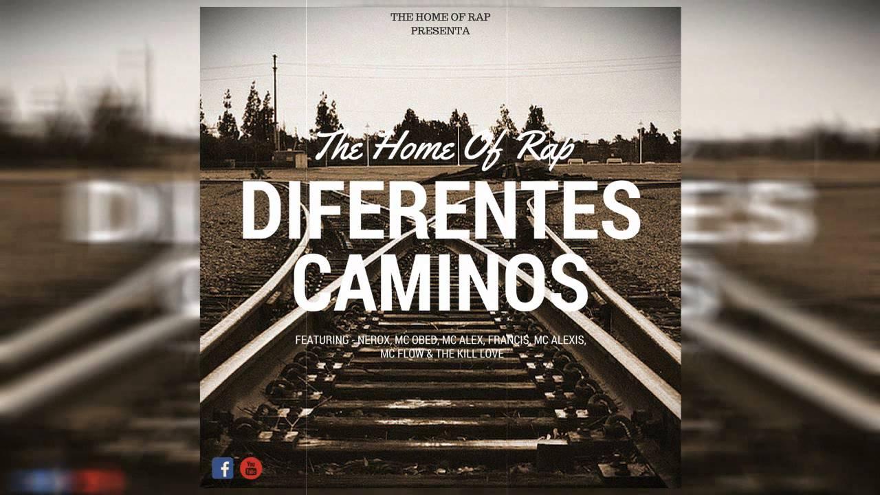 Download Diferentes Caminos - The Home Of Rap - Alex RM & Varios Artistas.
