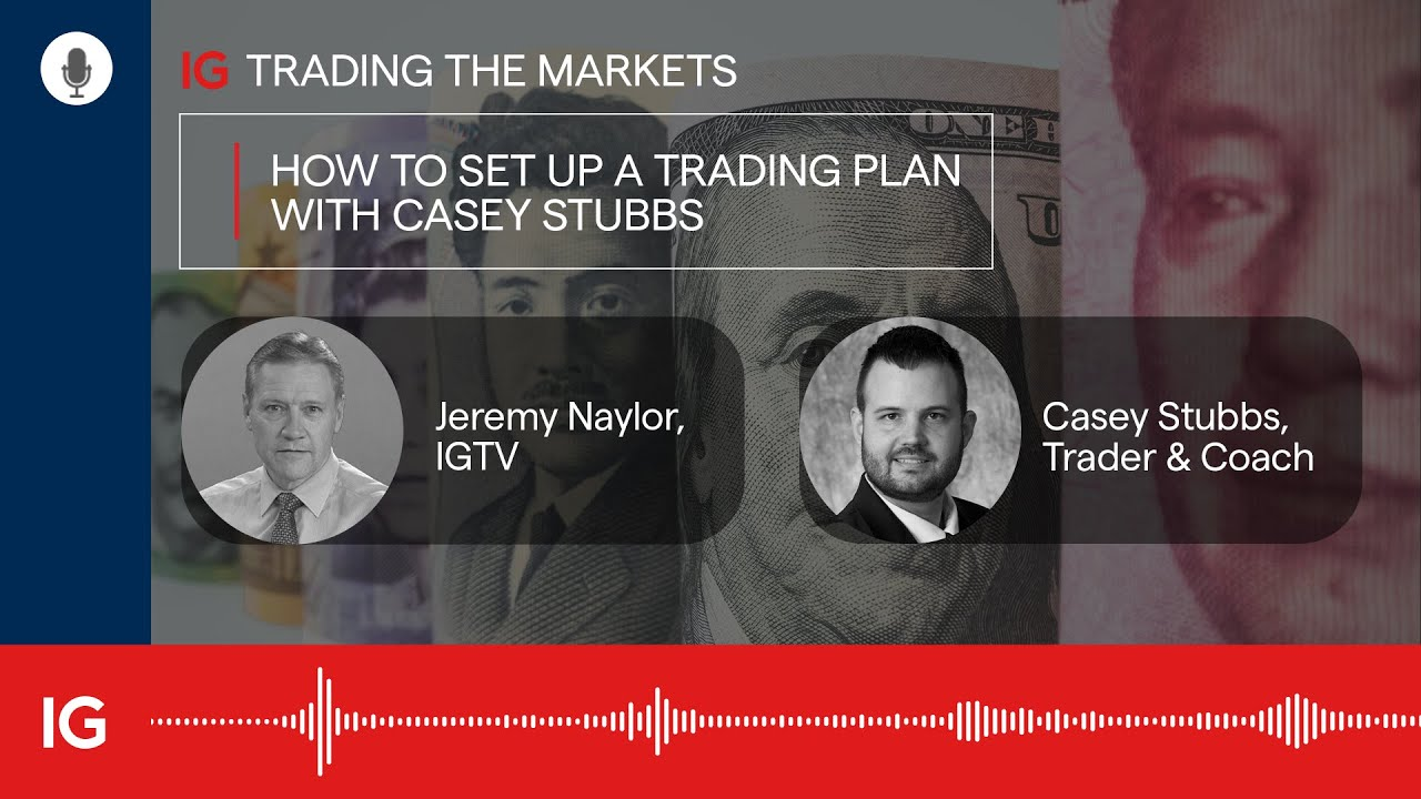 How to set up a trading plan with Casey Stubbs