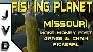 Fishing Planet Tips | Ep 7 | Make Money in Missouri | Pike Challenge Catch Grass and Chain Pickerel
