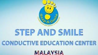 About Conductive Education at Step and Smile - MALAYSIA