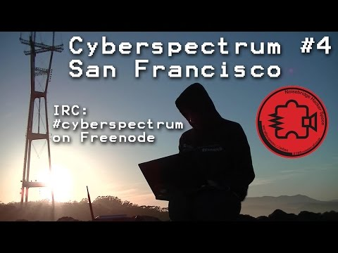 Cyberspectrum: Bay Area Software Defined Radio #4 (Feb 2014) Archived Live Stream