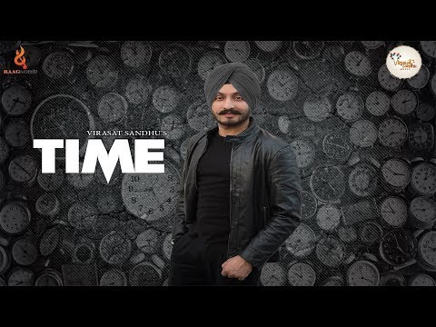 TIME | VIRASAT SANDHU | FULL SONG | SUKH BRAR | LATEST PUNJABI SONG 2017