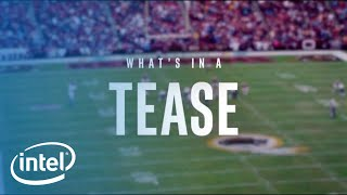 What's In A Tease | Intel