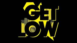 Dillon Francis, DJ Snake - Get Low mp3
