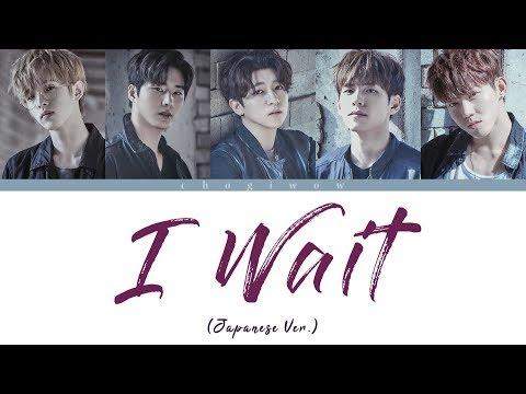 DAY6 - I Wait (Japanese Ver.) (Color Coded Lyrics Kan|Rom|Eng)