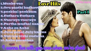 Tamil Love Hits part 1   Best of Tamil Songs   Love songs   Tamil Melody Hits   Nonstop Melody Hits