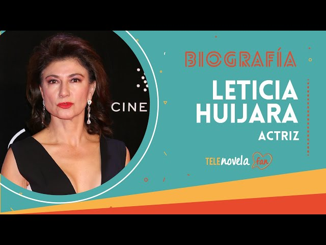 Biografía Leticia Huijara