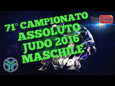 Judo - 71° campionato assoluto maschile 2016 MAIN CHANNEL  CON COMMENTO
