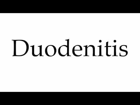 How to Pronounce Duodenitis