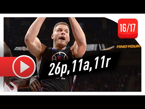 Blake Griffin Triple-Double Highlights vs Raptors (2017.02.06) - 26 Pts, 11 Reb, 11 Ast