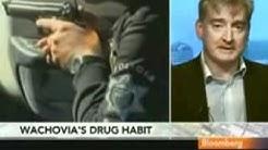 BANK OF AMERICA WACHOVIA  & WELLS FARGO CAUGHT FUNDING MEXICAN DRUG CARTELS