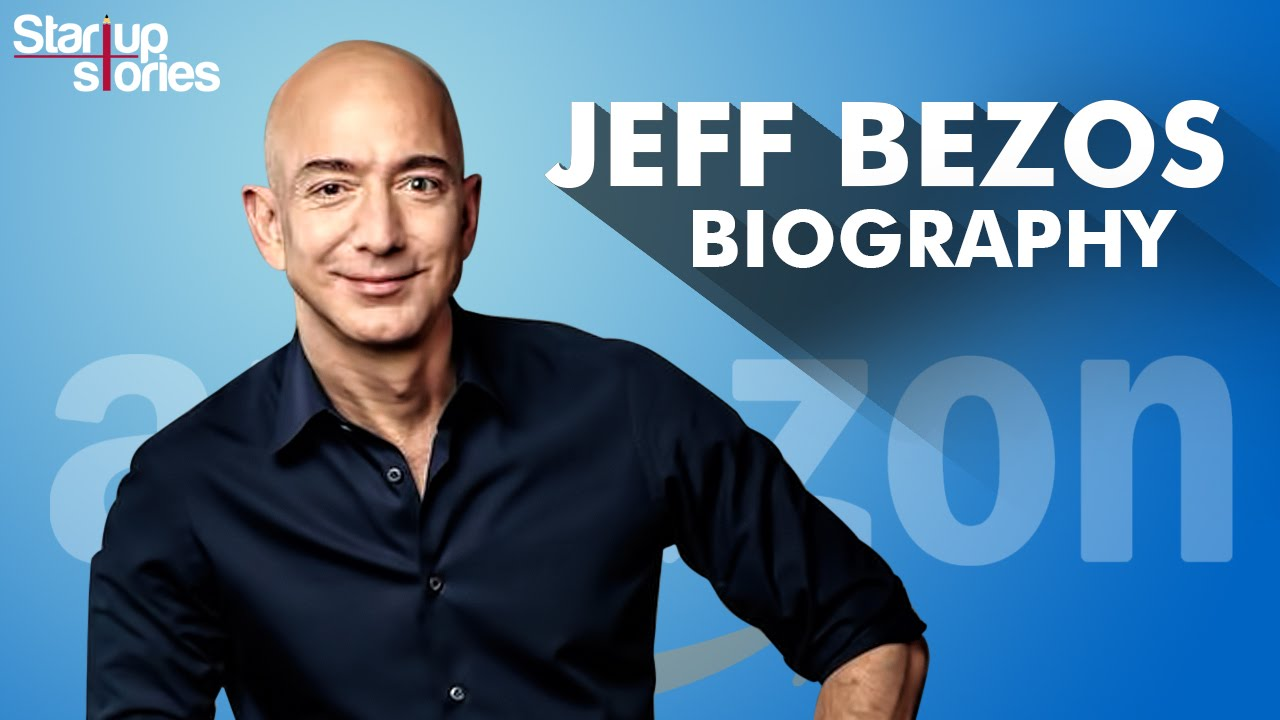 AMAZON CEO | Jeff Bezos Biography | Success Story | Startup Stories