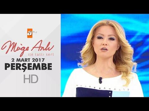 Müge Anlı ile Tatlı Sert 02 Mart 2017 - 1792. Bölüm