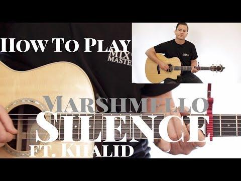 Marshmello ft. Khalid - Silence - CHORDS + STRUMMING + MELODY