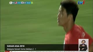 SUKAN ASIA 2018 – MALAYSIA BENAM KOREA SELATAN 2-1 [18 OGOS 2018]