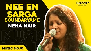 Download Hindi Video Songs - Nee En Sarga Soundaryame - Neha Nair - Music Mojo - kappa TV