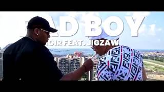 BAD BOY - Noir & Jigzaw (Reupload)