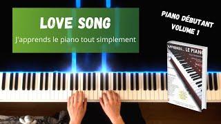Love Song - J'apprends le piano tout simplement - Volume 1