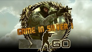 CS:GO - A Game in Silver 1