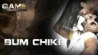 Bum Chiki Chikni Chiki Full Song (Audio) - Nakash Aziz, Akriti Kakkar - Game Bengali Movie 2014