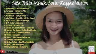 Download lagu Gita Trilia Music  Cover  Reggae Version 2020 Full Album