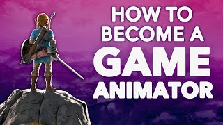 How To Become a Game Animator