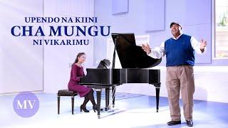 "Swahili Worship and Praise Song 2020   ""Upendo na Kiini cha Mungu ni Vikarimu"" (Music Video)"